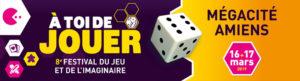 Le Poissonnier sera présent ce 16 et 17 mars 2019 à A toi de Jouer à Amiens.